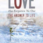 Love Has Forgotten No One - Book Review