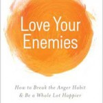 Love Your Enemies - Book Review